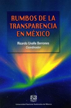 Rumbos de la transparencia en México