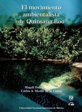 El movimiento ambientalista de Quintana Roo