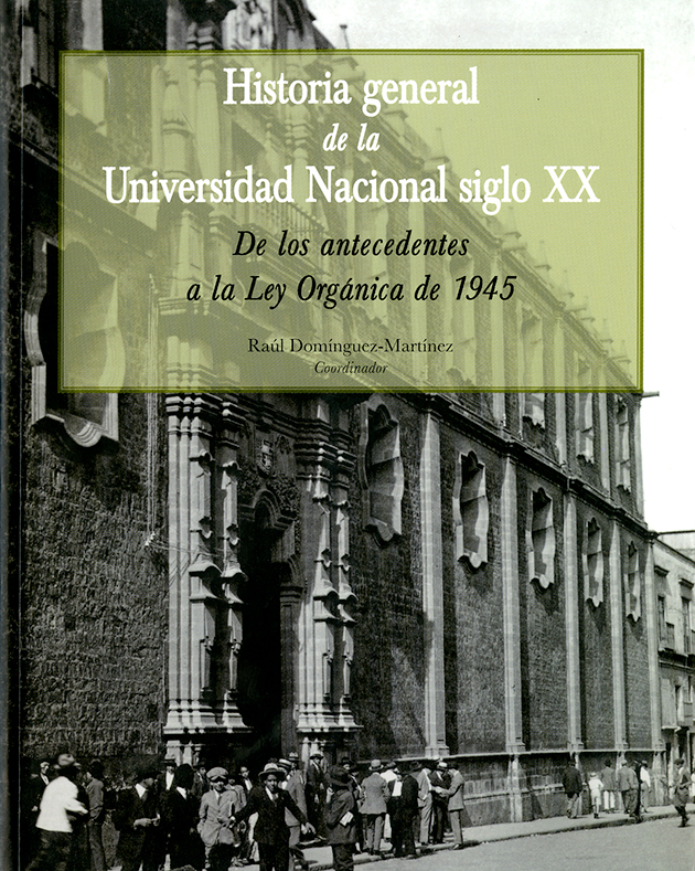 Historia general de la Universidad Nacional siglo XX
