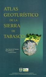 Atlas geoturistico de la Sierra de Tabasco