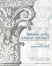 Amans artis, amans veritatis. Coloquio Internacional de Arte e Historia en Memoria de Juana