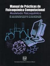 Manual de prácticas de fisicoquímica computacional