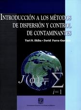 Introducción a los métodos de dispersión y control de contaminantes