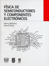 Física de semiconductores y componentes electrónicos