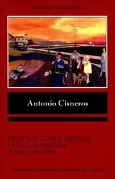 Propios como ajenos. Antología personal. Poesía 1961-2005
