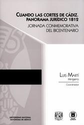 Cuando las Cortes de Cádiz. Panorama jurídico 1812 Jornada Conmemorativa del Bicentenario