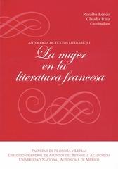 Antología de textos literarios I. La mujer en la literatura francesa