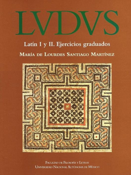 LVDVS. Latín I y II. Ejercicios graduados