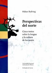Perspectivas del norte. Cinco textos sobre la lengua y la cultura de los samis