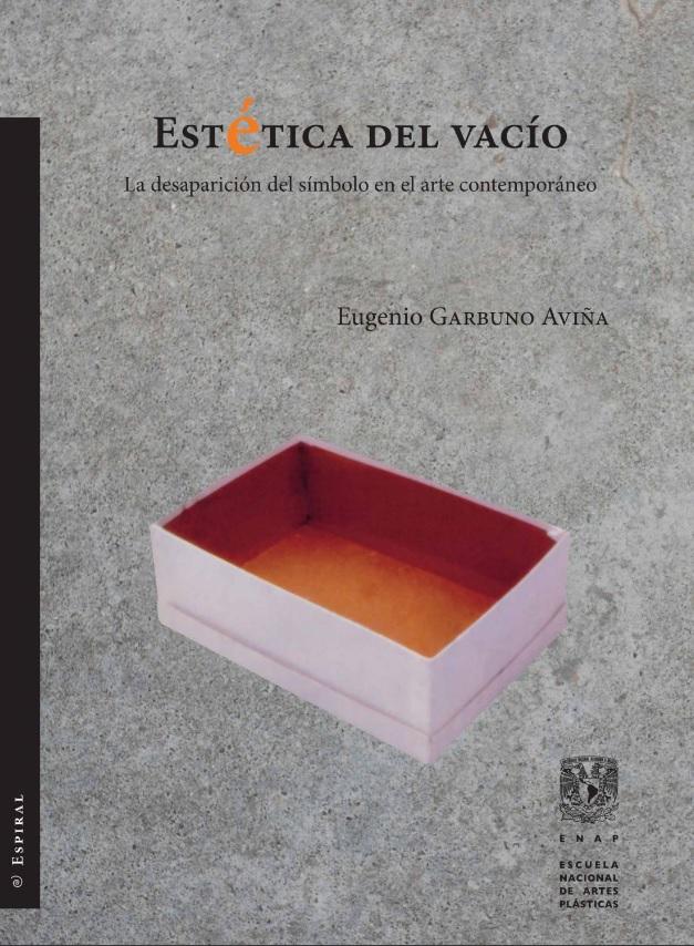 Estética del vacío. La desaparición del símbolo en el arte contemporáneo