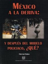 México a la deriva y después del modelo policíaco, ¿qué?