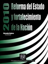 2010 reforma del Estado y fortalecimiento de la Nación