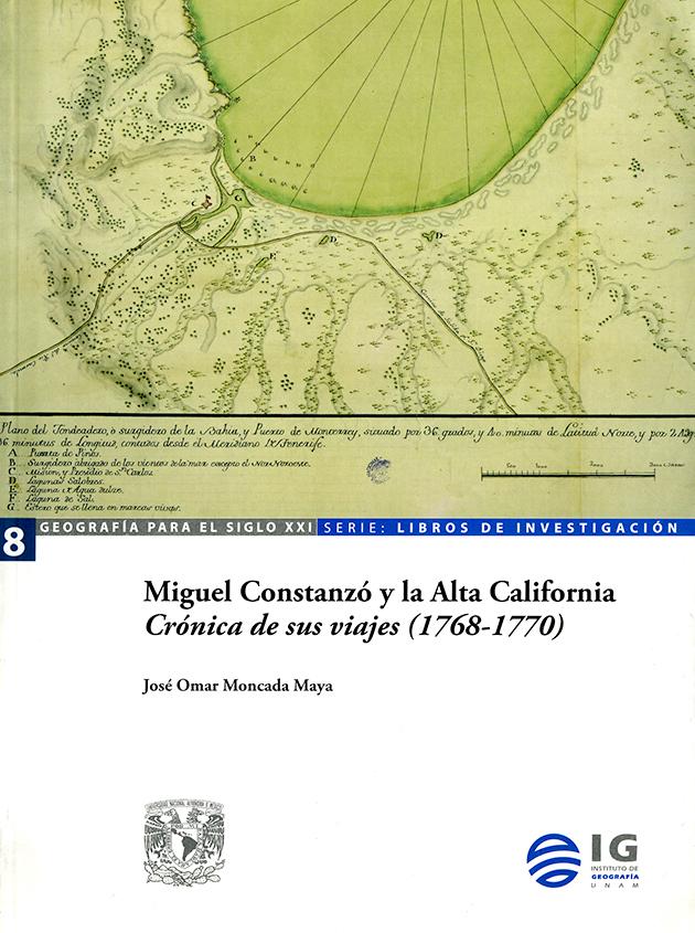 Miguel Constanzó y la Alta California.