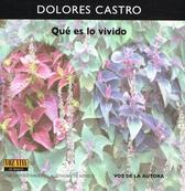 Dolores Castro, Qué es lo vivido
