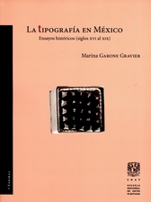 La tipografía en México: ensayos históricos, Siglos XVI al XIX