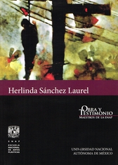 Herlinda Sánchez Laurel, Obra y testimonio