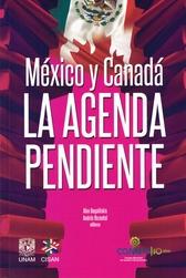 México y Canadá: la agenda pendiente