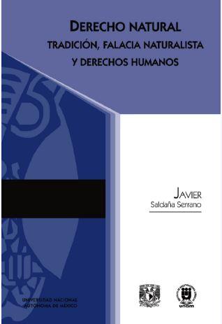 Derecho natural tradición, falacia naturalista y derechos humanos