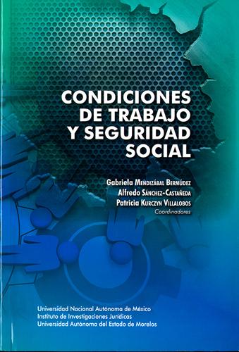Condiciones de trabajo y seguridad social