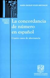 La concordancia de número en español. Cuatro casos de alternancia