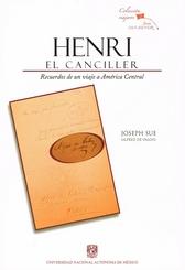 Henri el canciller. Recuerdos de un viaje a América Central