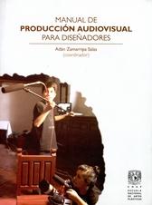 Manual de producción audiovisual para diseñadores