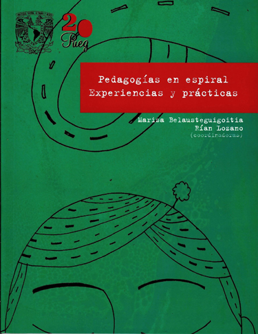 Pedagogías en espiral. Experiencias y prácticas