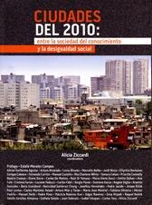 Ciudades del 2010. Entre la sociedad del conocimiento y la desigualdad social