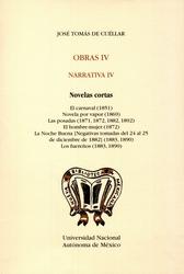 Obras IV. Narrativa IV. Novelas cortas