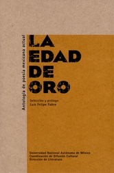 La edad de oro. Antología de poesía mexicana actual
