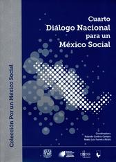 Cuarto diálogo nacional para un México social