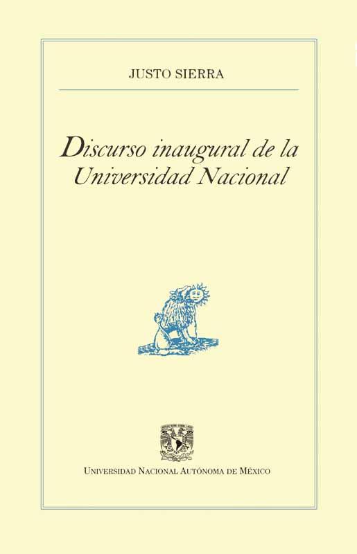 Discurso inaugural de la Universidad Nacional