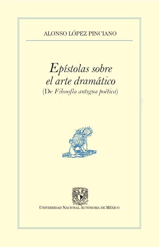 Epístolas sobre el arte dramático (De Filosofía antigua poética)