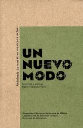 Un nuevo modo. Antología de narrativa mexicana actual