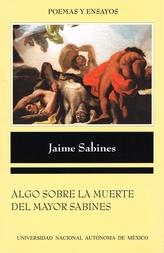Algo sobre la muerte del mayor Sabines (seguido del facsímil del manuscrito)