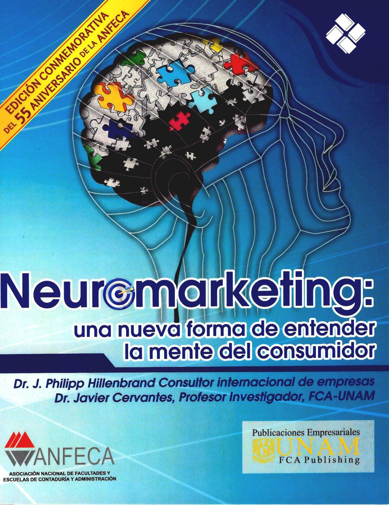 Neuromarketing: una nueva forma de entender la mente del consumidor