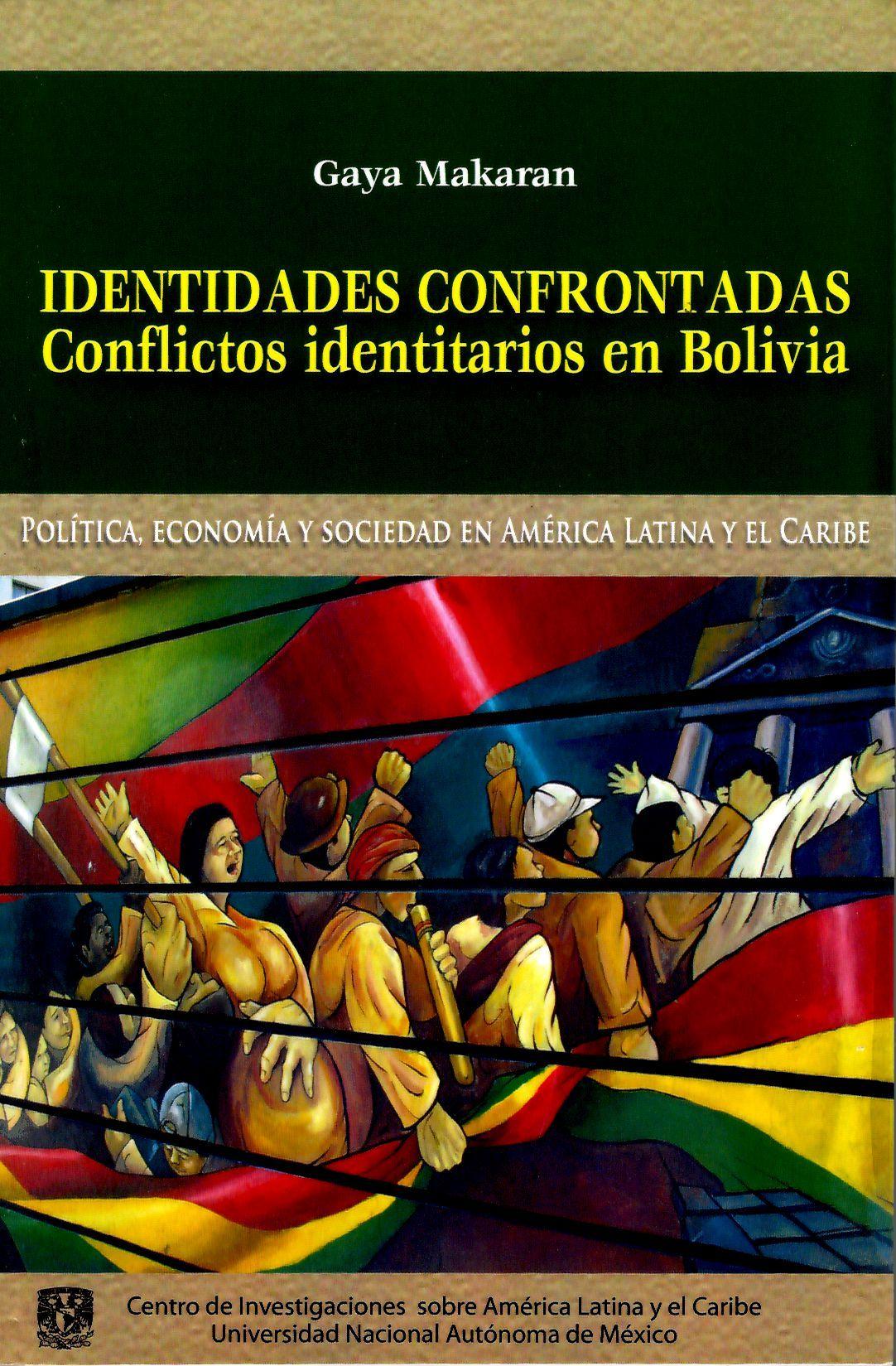 Identidades confrontadas. Conflictos identitarios en Bolivia