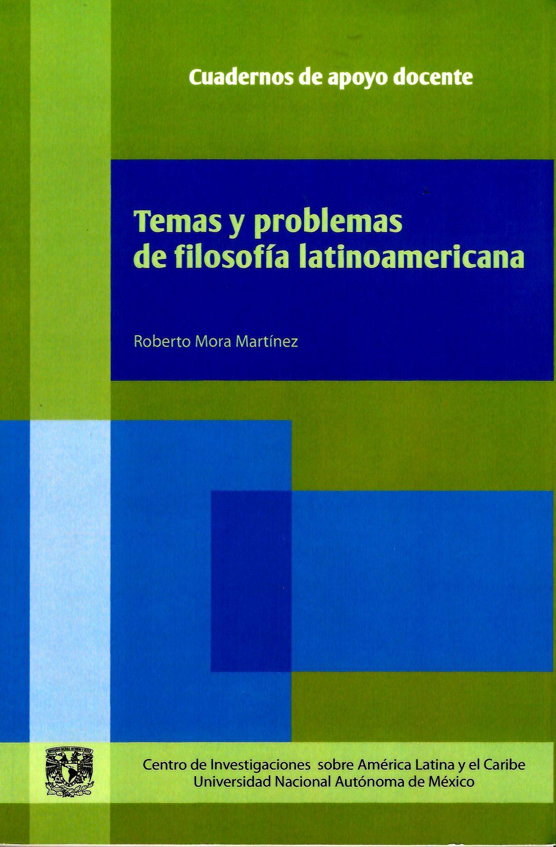 Temas y problemas de filosofía latinoamericana