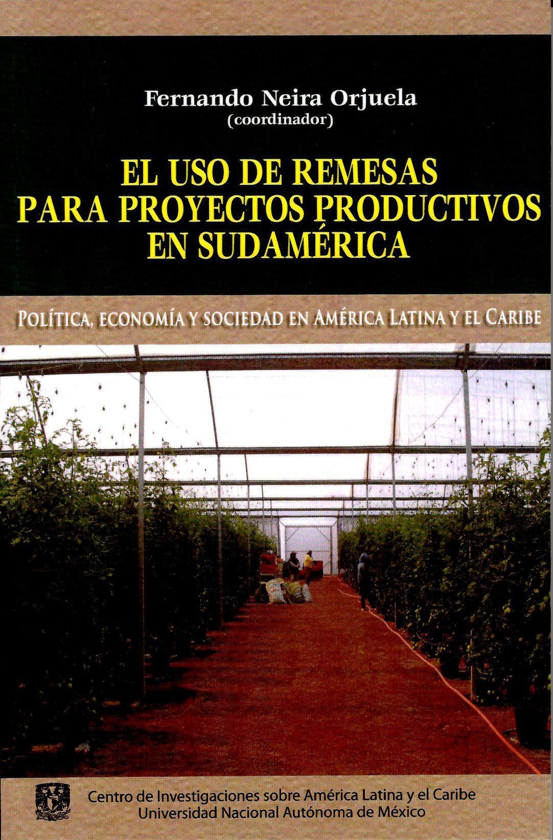 El uso de remesas para proyectos productivos en Sudamérica