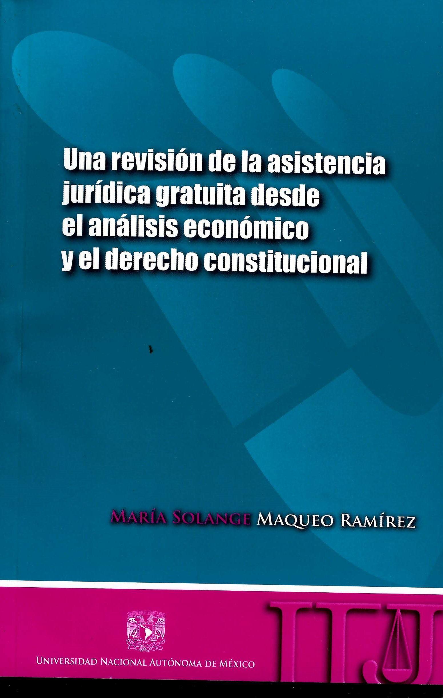 Una revisión de la asistencia jurídica gratuita desde el análisis económico y el derecho constitucinal