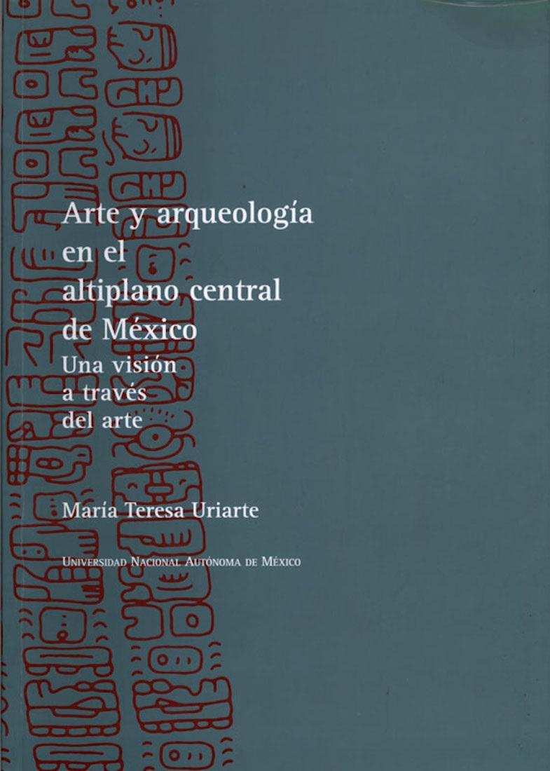 Arte y arqueología en el altiplano central de México. Una visión a través del arte