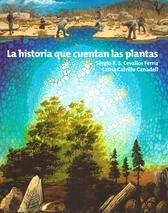La historia que cuentan las plantas