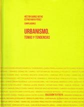 Urbanismo. Temas y tendencias