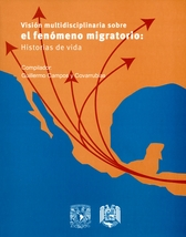 Visión multidisciplinaria sobre el fenómeno migratorio: historias de vida