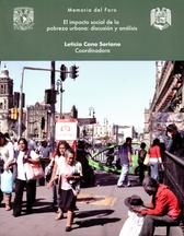 Memoria del foro el impacto social de la pobreza urbana. Discusión y análisis
