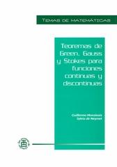 Teoremas de Green. Gauss y Stokes para funciones continuas y discontinuas