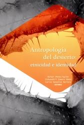 Antropología del desierto etnicidad e identidad