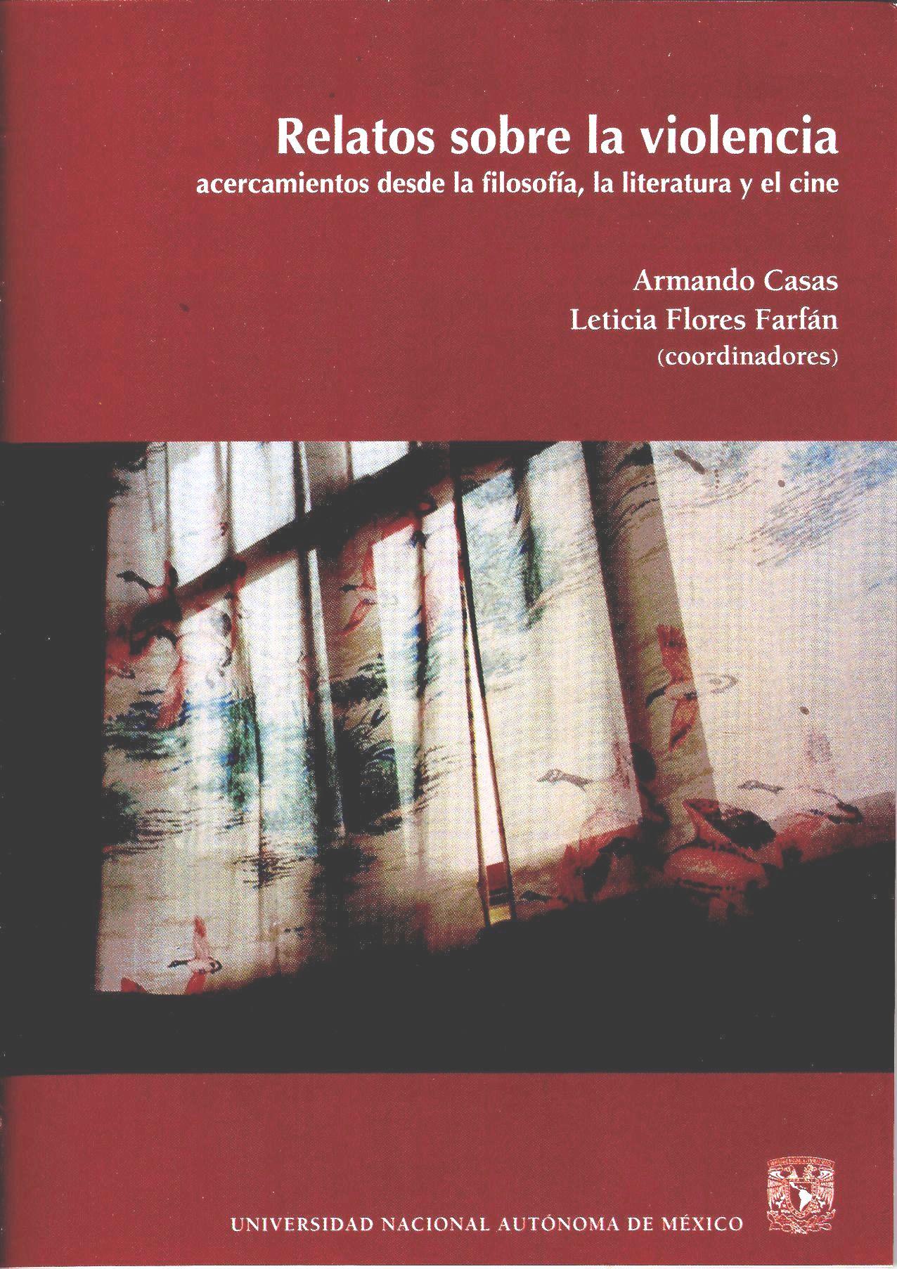 Relatos sobre la violencia. Acercamientos desde la filosofía, la literatura y el cine