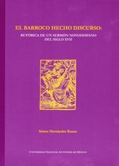 El barroco hecho discurso. Retórica de un sermón novohispano del siglo XVII