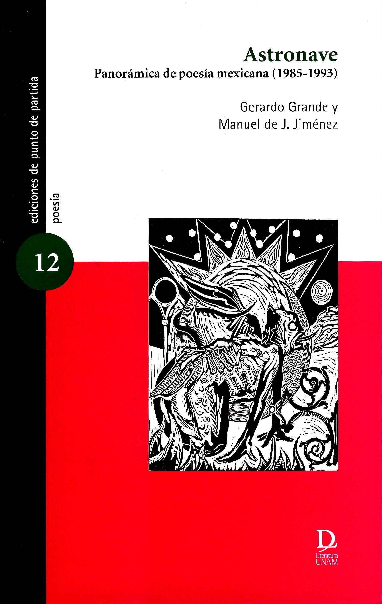 Astronave Panorámica de poesía mexicana (1985-1993)